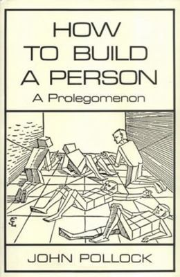 How to Build a Person: A Prolegomenon 9780262512237