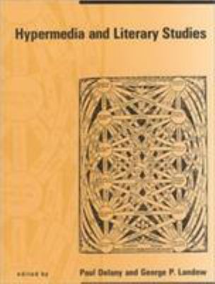 Hypermedia and Literary Studies 9780262540735