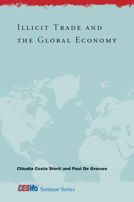 Illicit Trade and the Global Economy 9780262016551