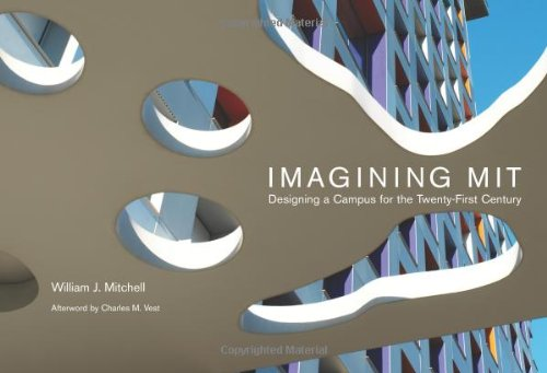 Imagining Mit: Designing a Campus for the Twenty-First Century 9780262134798
