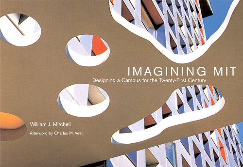 Imagining Mit: Designing a Campus for the Twenty-First Century 9780262516112