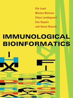 Immunological Bioinformatics 9780262122801