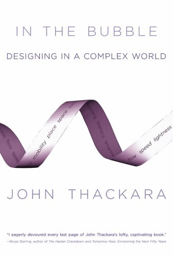 In the Bubble: Designing in a Complex World 9780262701150
