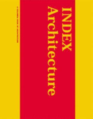 Index Architecture: A Columbia Architecture Book 9780262700955
