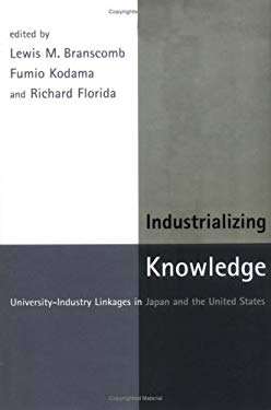 Industrializing Knowledge: University-Industry Linkages in Japan and the United States 9780262024655