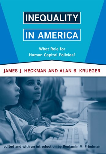 Inequality in America: What Role for Human Capital Policies? 9780262582605