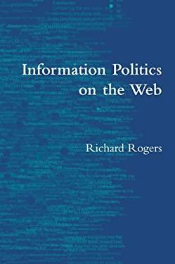 Information Politics on the Web 9780262681643