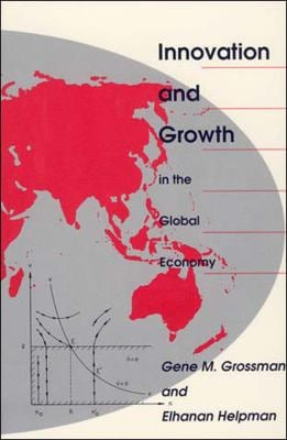 Innovation and Growth in the Global Economy 9780262570978