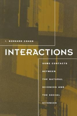 Interactions: Some Contacts Between the Natural Sciences and the Social Sciences 9780262531245