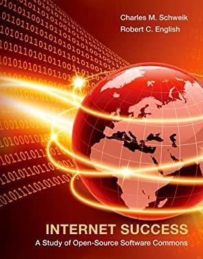 Internet Success: A Study of Open-Source Software Commons 9780262017251