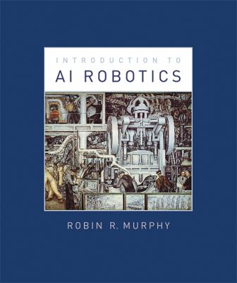 Introduction to AI Robotics 9780262133838