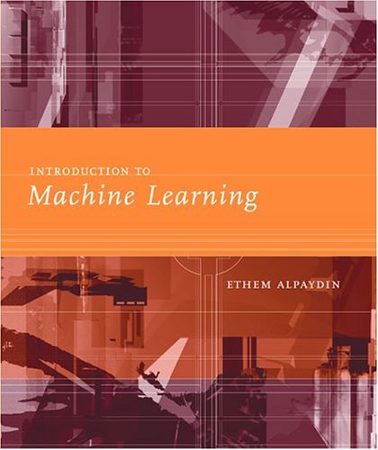 Introduction to Machine Learning 9780262012119