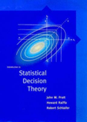 Introduction to Statistical Decision Theory 9780262662062