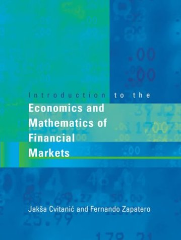 Introduction to the Economics and Mathematics of Financialmarkets 9780262532655