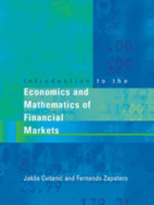 Introduction to the Economics and Mathematics of Financial Markets 9780262033206