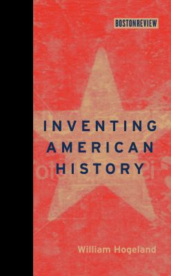 Inventing American History 9780262012881
