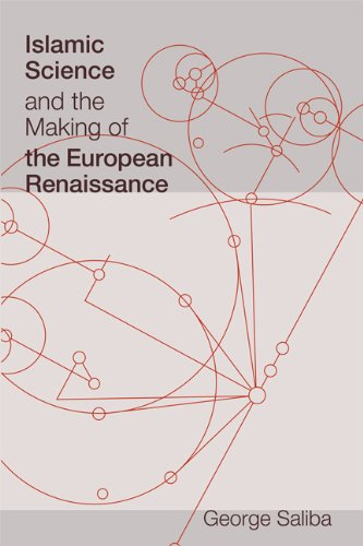 Islamic Science and the Making of the European Renaissance 9780262516150