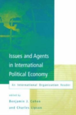 Issues and Agents in International Political Economy 9780262032674