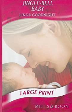 Jingle-Bell Baby 9780263211955