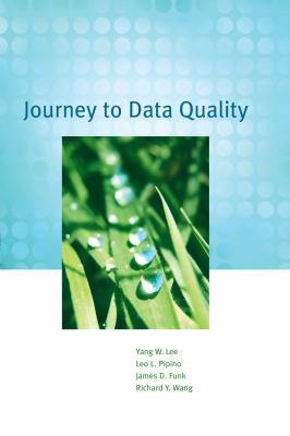 Journey to Data Quality 9780262513357
