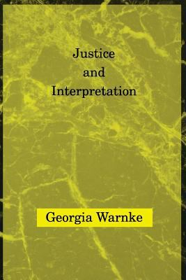 Justice & Interpretation 9780262731102