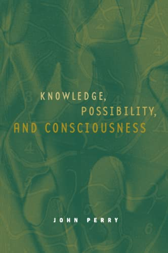 Knowledge, Possibility, and Consciousness 9780262661355