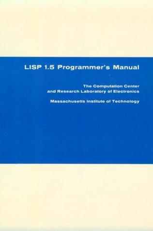 LISP 1.5 Programmer's Manual 9780262130110