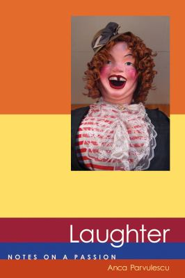 Laughter: Notes on a Passion 9780262514743