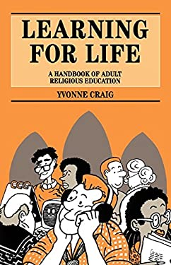 Learning for Life: A Handbook of Adult Religious Education 9780264673189