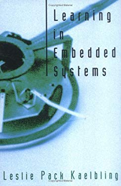 Learning in Embedded Systems 9780262111744