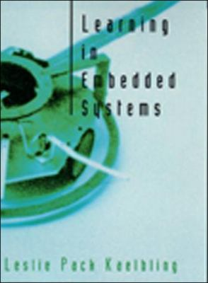 Learning in Embedded Systems 9780262512787