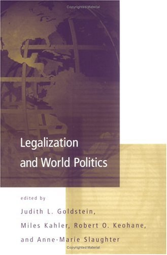 Legalization and World Politics: Special Issue of International Organization 9780262571517