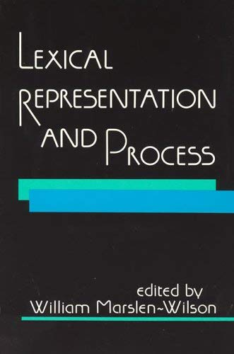 Lexical Representation and Process 9780262631426