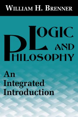 Logic and Philosophy: Philosophy 9780268012991
