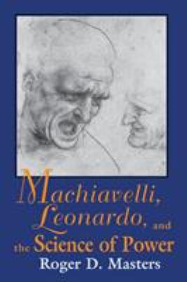 Machiavelli Leonardo Science 9780268014339