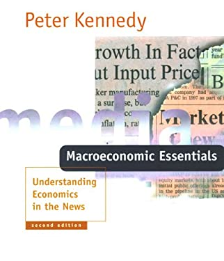 Macroeconomic Essentials, 2nd Edition: Understanding Economics in the News 9780262611503