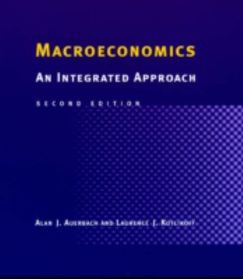 Macroeconomics, 2nd Edition: An Integrated Approach 9780262011709