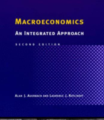 Macroeconomics: An Integrated Approach 9780262511032