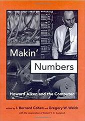 Makin' Numbers: Howard Aiken and the Computer 794012
