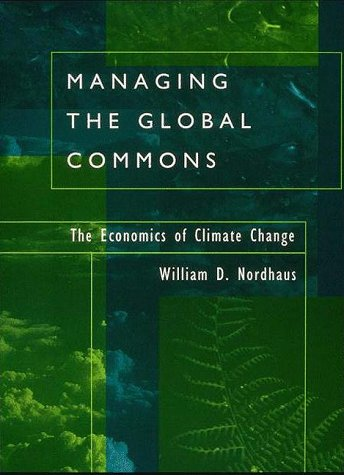Managing the Global Commons: The Economics of Climate Change 9780262140553