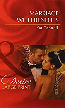 Marriage with Benefits 9780263237894