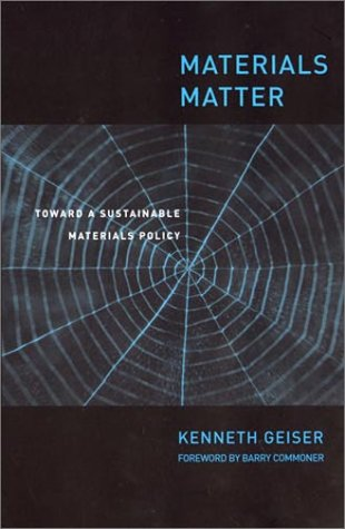 Materials Matter: Toward a Sustainable Materials Policy 9780262571487