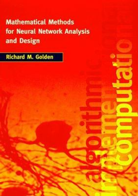 Mathematical Methods for Neural Network Analysis and Design 9780262071741