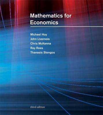Mathematics for economics by michael hoy john livernois chris mathematics for economics by michael hoy john livernois chris mckenna 9780262015073 reviews description and more betterworldbooks fandeluxe Image collections