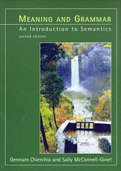 Meaning and Grammar, 2nd Edition: An Introduction to Semantics
