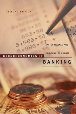 Microeconomics of Banking 9780262062701