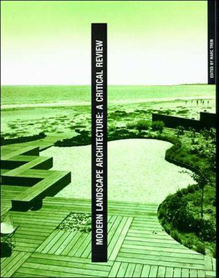 Modern Landscape Architecture: A Critical Review 9780262700511