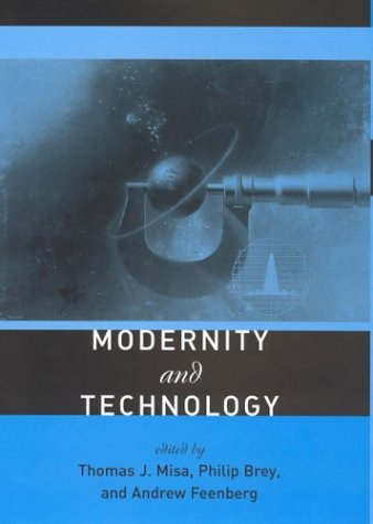 Modernity and Technology 9780262633109