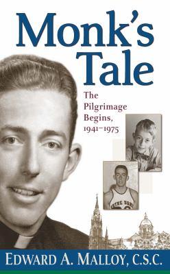 Monk's Tale: The Pilgrimage Begins, 1941-1975 9780268035167