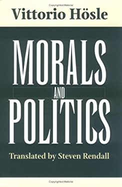 Morals and Politics 9780268030650